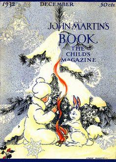 John Martin's Book The Child's Magazine Christmas 1932.