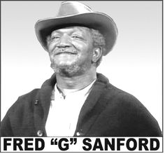 "Fred ""G"" Sanford"