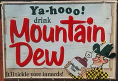 Mountain Dew Tin Sign.....stay away from this all year!!!!!