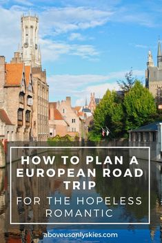 From sipping pink champagne in rural France to cruising the Grand Canal in Venice, it's a European road trip made for two - as long as you're up for sharing the driving...