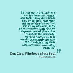"""Ken Gire """"A Prayer for Joy"""""""