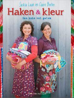 Haken en meer: Our book: Haken & Kleur - een huis vol geluk !  I can't wait to get my hands on this book!!! 2 lovely crochet ladies - the result can't be anything else and wonderful.