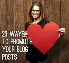 23 ways to promote your blog posts to boost traffic #blog #blogging