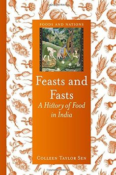 Feasts and Fasts: A History of Food in India (Foods and Nations) - The second most populous country in the world after China and the seventh largest in area, India is unique among nations in its diversity of climates, languages, religions, tribes, customs and, of course, cuisines. Yet what is it that makes Indian food so recognizably Indian, and how did it get that way? India is at the centre of a vast network of land and sea trade routes - conduits for plants, ingredients, dishes and…