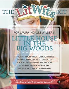 FREE creative teaching resources for Little House in the Big Woods by Laura Ingalls Wilder! Fun, hands-on activities, projects, worksheets and lots more.