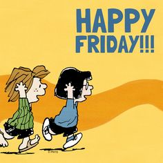 The Peanuts Happy Friday Happy Friday Pictures, Happy Friday Quotes, Friday Pics, Friday Fun, Charlie Brown Quotes, Charlie Brown And Snoopy, Snoopy Images, Snoopy Pictures, Peanuts Cartoon