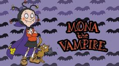 Mona the Vampire | You Totally Forgot About These YTV Shows From The '90s