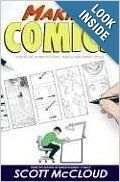 Making Comics: Storytelling Secrets of Comics, Manga and Graphic Novels: Scott McCloud: 9780060780944: Amazon.com: Books