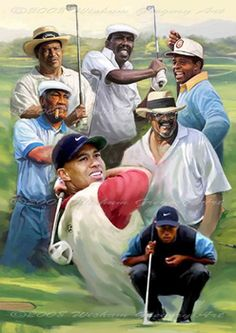 IN GOOD COMPANY Tiger Woods and  Charlie Sifford; the most successful African-American golfer prior to Tiger, Lee Elder; three-time PGA event winner Jim Thorpe; one of the most accurate drivers in the history of the game, Calvin Peete; and Augusta, Georgia native Jim Dent, who went from caddying at Augusta National as a youth, to playing in the Masters as a pro. ~available at www.sportsposterwarehouse.com