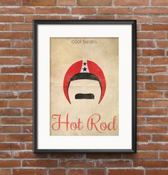 Hot Rod Minimalist Movie Poster with Quote 16x20 12x16 11x14 8x10 Retro Poster Digital Print & Signed