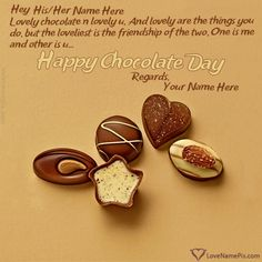 Write couple name on happy chocolate day images and create Chocolate Day Wishes For Lovers with name photo on best online editor . Chocolate Day Pictures, Happy Chocolate Day Images, Sweet Love Pictures, Love Is Sweet, Lovers Images, Lovers Pics, Happy Chocolate Day Wishes, Propose Day Quotes, Images For Facebook Profile