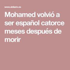 Mohamed volvió a ser español catorce meses después de morir
