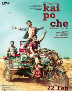 KAI PO CHE!(2013) Birbirleri ile çok iyi anlaşan,yaşamları birlikte geçen üç arkadaşın hikayesi...Kriket şampiyonu çıkarma arzusuyla çabalayan bu üç arkadaşın araları siyasetin ve karışıklıklar ile açılacaktır.Dostluk,başarı üzerine başarılı bir film.Başrollerde Sushant Singh Rajput,Amit Sadh ve Rajkumar Rao yer alıyor. İmdb puanı:7,7
