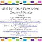 Emergent reader that teaches children what sounds farm animals make. ...