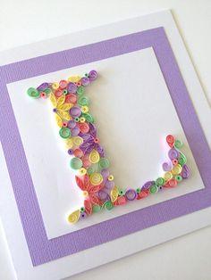 Alphabet Letter handmade quilled card.