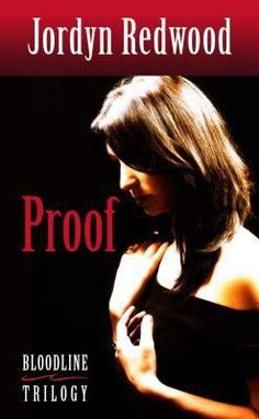Proof by Jordyn Redwood -- Dr. Lilly Reeves is a young, accomplished ER physician with her whole life ahead of her. But that all changes when she becomes the fifth victim of a serial rapist. Believing it's the only way to recover her reputation and find peace. Lilly sets out to find her assailant. With a mysterious tattoo and unusually colored eyes, he should be easy to identify. But when Lilly finds the man, DNA testing clears him. How can she prove him guilty, if science says he is not?
