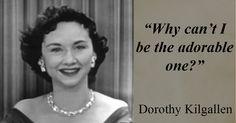 Dorothy Kilgallen-Adorable Quote