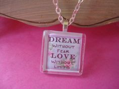 Dream Without Fear Love Without Limits Inspirational Glass Pendant Necklace with Silver Link Chain Engraved Necklace, Dog Tag Necklace, Silver For Jewelry Making, Love Without Limits, Beautiful Gifts, Glass Pendants, Pretty In Pink, Gift Guide, Etsy Shop