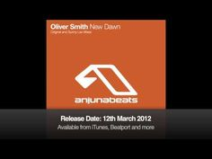 New Dawn (Original Mix) / Oliver Smith (12th,Mar 2012 Release)