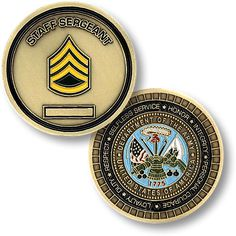 Army Staff Sergeant Rank Coin https://store.nwtmint.com/product_details/2605/Army_Staff_Sergeant/?cid=391