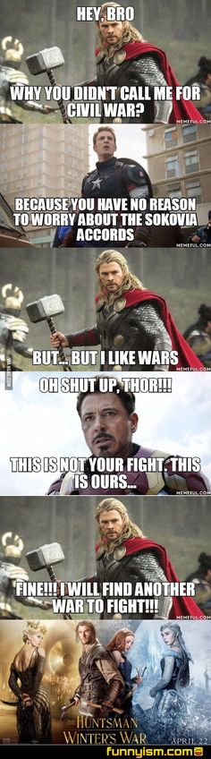 Thor's war was not good