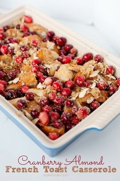 Cranberry Almond French Toast Casserole, perfect for a group, holidays, or any day. Make the night before and refrigerate overnight.
