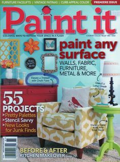 The premiere issue of Paint It! magazine features a wonderful article with Annie. : The premiere issue of Paint It! magazine features a wonderful article with Annie Sloan and several Chalk Paint® decorative paint projects! Available at newsstands. Furniture Inspiration, Interior Design Inspiration, Chalk Paint Projects, Paint Ideas, Wood Projects, Craft Sites, Stencil Painting, Painting Walls, Flea Market Style