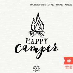 Happy Camper Fire SVG Decal Cutting File, Mountains Camp Adventure Shirt Transfer, Camping Hiking Climbing Mountain Travel, Cricut Explore
