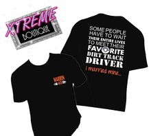 Free Shipping!! Racing Fast Delivery Some People Wait their Entire Lives to Meet their Favorite Race Car Dirt Track Driver - I Married Mine by XtremeBoutique on Etsy