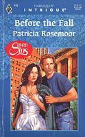 Before the Fall by Patricia Rosemoor - FictionDB Before The Fall, History, Authors, Historia, Writers