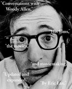 Conversations with Woody Allen - by Eric Lax (Paperback) Woody Allen, Book Cover Design, Book Design, Chip Kidd, Jazz, Jonathan Rhys Meyers, Book Writer, Inspirational Books, Book Journal