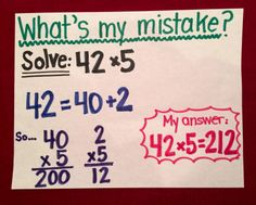 "Intentionally Make Mistakes as a Learning Tool (Blog Post): I think the best mathematicians are the people who are the very best at analyzing their mistakes. Students who struggle have a harder time, so we play a short game each morning called ""What's my mistake?"""