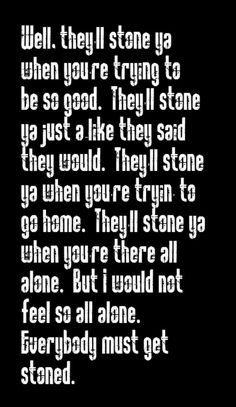 "Bob Dylan - Rainy Day Woman #12 & 35"" - song lyrics, song quotes, music, lyrics, music quotes, songs"