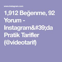 1,912 Beğenme, 92 Yorum - Instagram'da Pratik Tarifler (@videotarif) Instagram Posts