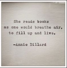 Love this quote, and getting this for Lexie. That girl can read like ten thick chapter books within three days!! They're not the wimpy chapter books either.