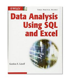Data Analysis Using SQL and Excel Gordon S. Linoff Wiley