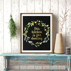 Gold Black Print, This Kitchen Is For Dansing, Сhalkboard Print, Kitchen Print, Gold Decor, Olive Wreath, Kitchen Decor, Quote Art, Party