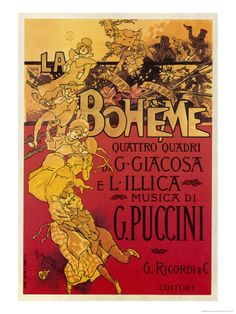 "The spectacular ""Puccini La Boheme"" by Adolpho Hohenstein was the perfect counterpart for the flamboyant 19th Century Italian opera music it advertised. A German Art Nouveau master, Hohenstein (1854 – 1928) was so intertwined with the Italian spirit that he was dubbed ""Father of the Italian Poster."" The Italian poster became an art form when music publisher Ricordi began printing them in-house, resulting in immense works whose drama paired well with the theatrical Italian opera."