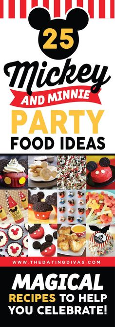25 Mickey and Minnie party food ideas. All you need for your Disney themed birthday party.