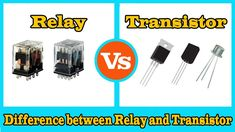 Relay vs Transistor  - Difference between Relay and Transistor Engineering Science, Privacy Policy, It Works, Electronics, Learning, Nailed It, Education, Teaching