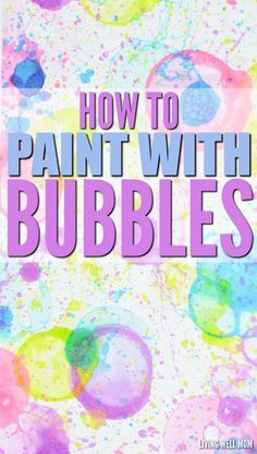 Tired of blowing bubbles? Here's how to paint with bubbles - a fun, easy activity that kids AND moms love! It's quick and easy to make and there's plenty of room for imagination as kids make creative pictures.