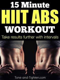 15 Minute HIIT Abs Workout on Tone-and-Tighten.com - interval training for your core!