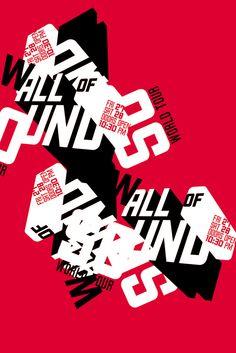 Série de cartazes para o cenário de um comercial para Amster Yard / McCann (NYC). Wall of Sound era um festival de indie rock fictício e o comercial era sobre como a vontade e a paixão fazem um jovem dormir acampado em frente a bilheteria do fes...