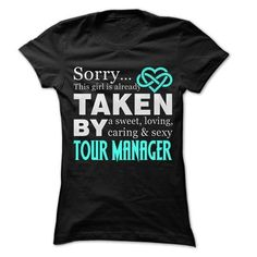 Taken By Tour manager T Shirts, Hoodies. Check price ==► https://www.sunfrog.com/LifeStyle/Taken-By-Tour-manager-999-Cool-Job-Shirt-.html?41382 $22.25