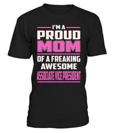 Associate Vice President Proud MOM Job Title T-Shirt #AssociateVicePresident