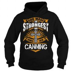 CANNING CANNINGBIRTHDAY CANNINGYEAR CANNINGHOODIE CANNINGNAME CANNINGHOODIES  TSHIRT FOR YOU