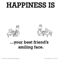 Happiness is my best friend :*