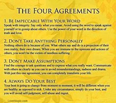 the four agreemets life quotes quotes quote life wise advice wisdom life lessons