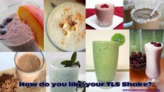 For anybody interested in new ideas :  some yummy TLS shakes recipes - by Nutrametrix Health Profesional Fernanda Santiago In a nut shell We have to drink  plenty of water ,Replace one meal a day.Use Unicity complete shake has 100% of your body nutritional  needs and has the taste of a real shake 60 Day Money Back Garantee