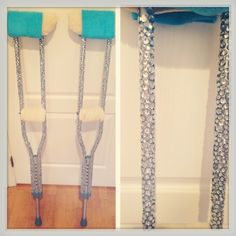 Bedazzled crutches! Always have to be fabulous even when you're at your weakest